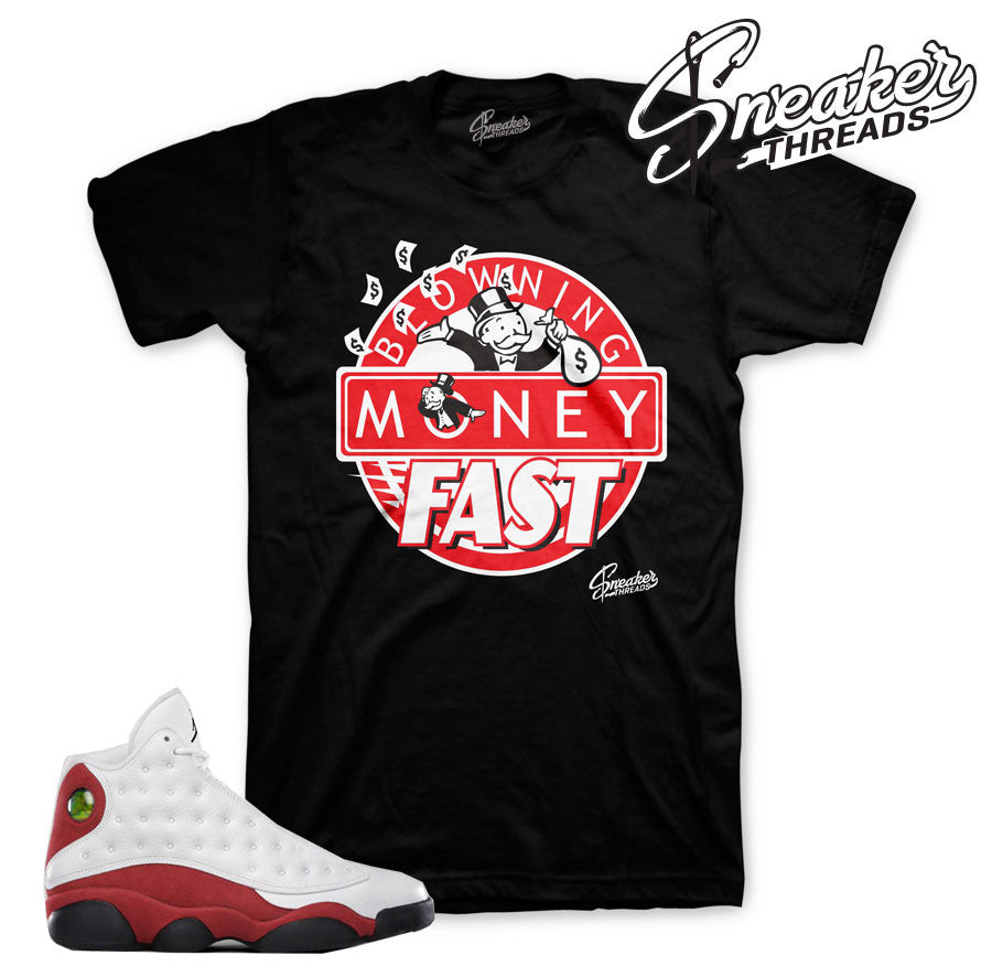 Jordan 13 True Red Blowing Money Fast Shirt
