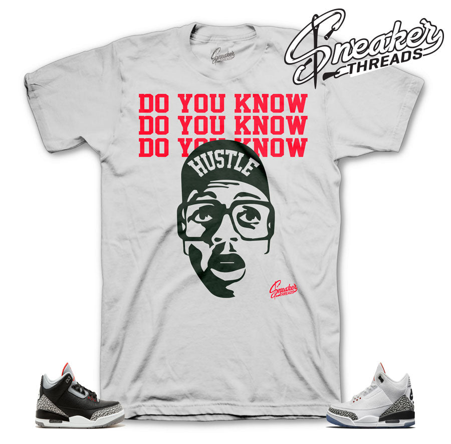 Jordan 3 Cement Do You Know Shirt