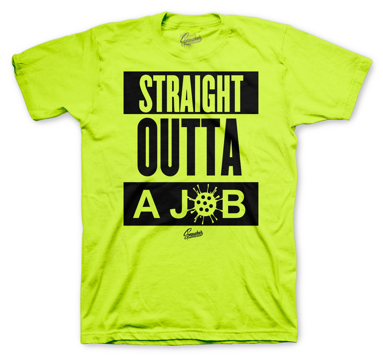 Straight Outta Job Volt Shirt