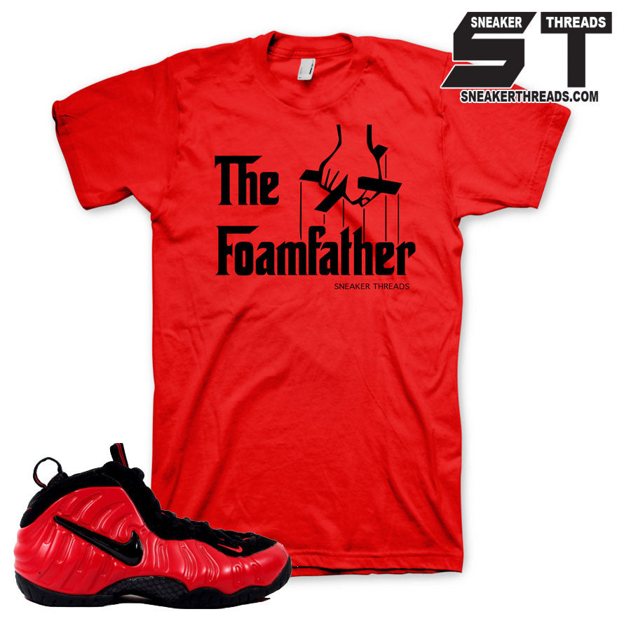 Shirts match foamposite university red shoes. Foam sneaker tees.