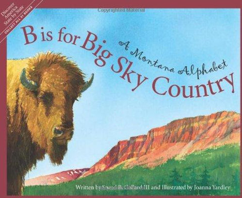 B is for Big Sky Country