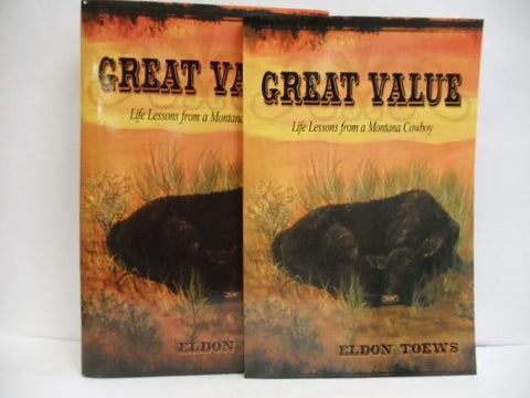 Great Value: Life Lessons from a MT Cowboy