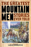 Mountain Men Tales