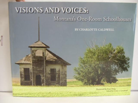 Visions & Voices: Montana's One Room Schoolhouses