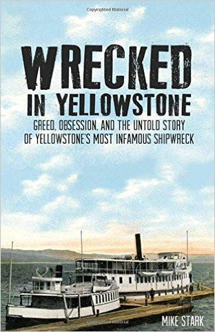 Wrecked in Yellowstone: