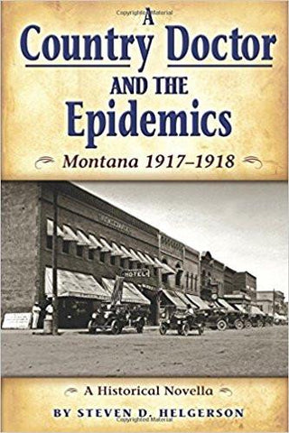 A Country Doctor and the Epidemics