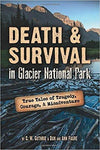 Death & Survival in Glacier National Park
