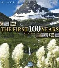 The First 100 Years of Glacier