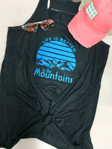 Life is better in the mountains tank top