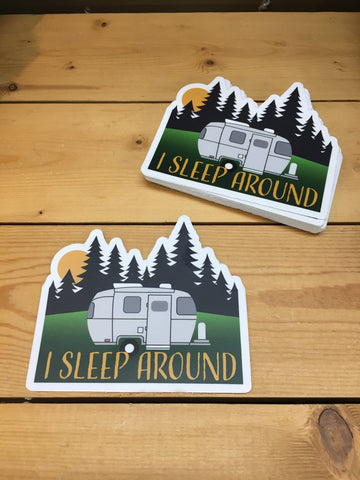 Sticker I Sleep Around