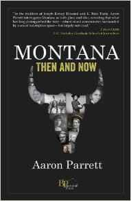 Montana Then and Now