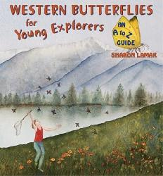 Western Butterflies for Young Explorers Book