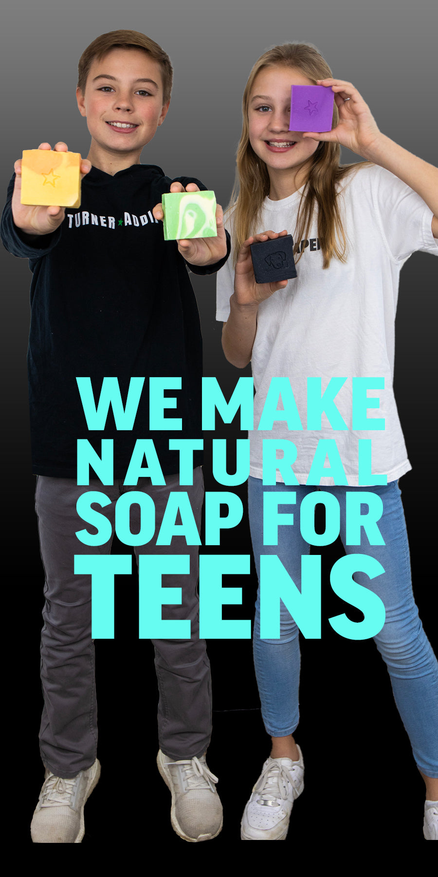 Turner and Addie Soap for Teens