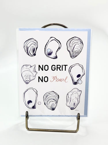 The Gilded Shell - No Grit No Pearl Greeting Card - Product Photo - 1
