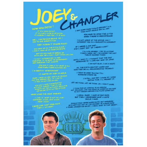 Joey and Chandler Quotes Poster