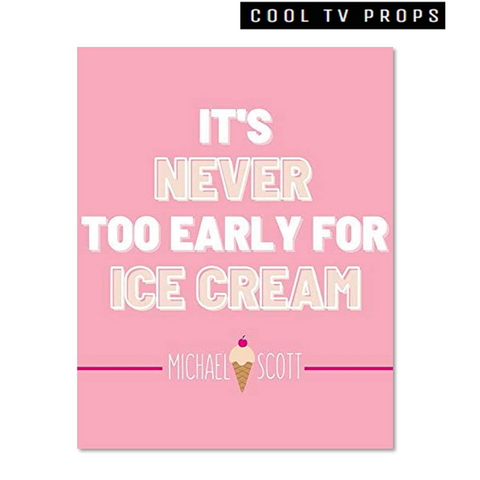It's Never To Early For Ice Cream 11x14 Inch Poster Print