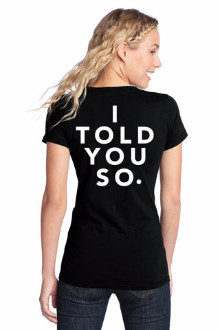 """I Told You So"" T-Shirt, Inspired By Gina Linetti on Brooklyn Nine-Nine"