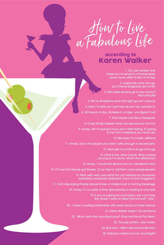 How to Live a Fabulous Life According to Karen Walker Poster, Inspired by Will and Grace (24 x 16 inches)