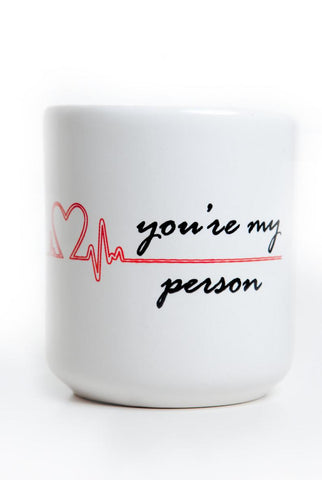 You're My Person Heart Mug