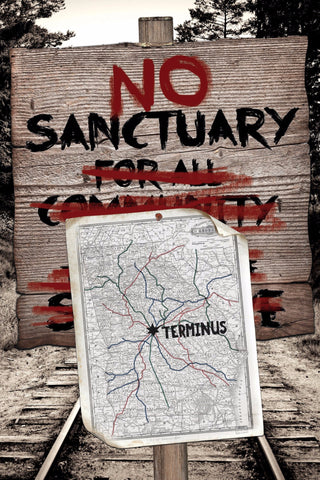 "No Sanctuary at Terminus Poster, inspired by The Walking Dead (36"" x 24"")"