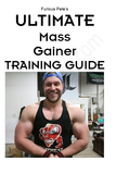 ULTIMATE Mass Gainer Guide (Training Guide Only)