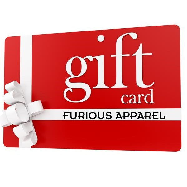 Gift Cards - Furious Apparel