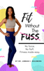Fit Without The Fuss Weight Loss Program