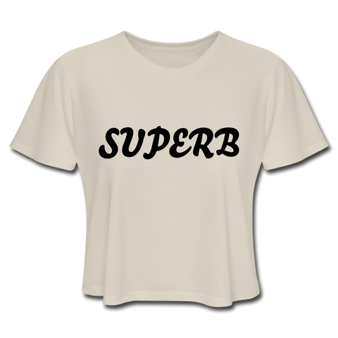 SUPERB - Women's Cropped T-Shirt - Dust