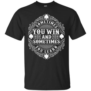 You Win or Learn Tee - Superb