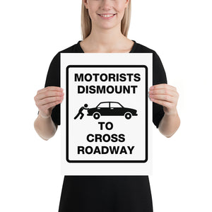 Motorists Dismount to Cross Roadway