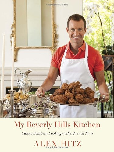 My Beverly Hills Kitchen: Classic Southern Cooking