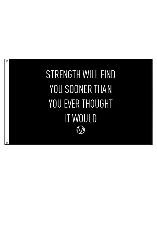 Strength Will Find You Flag (BLK)