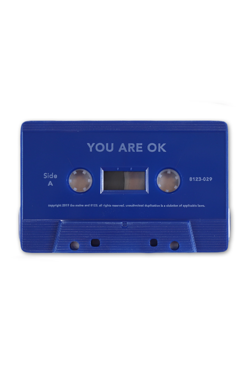 You Are Ok (Blue Cassette)