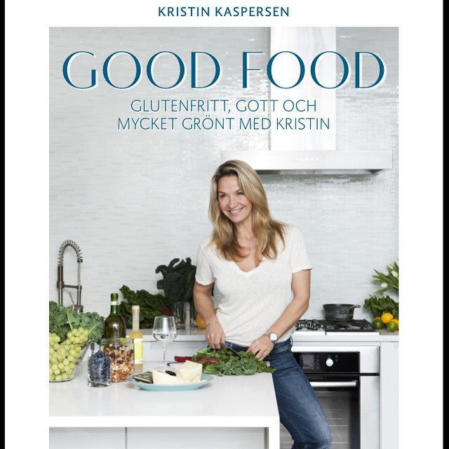 Good Food - Kristin Kaspersen (In Swedish)