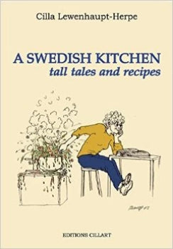 A Swedish Kitchen - Tall Tales and Recipes (In English)