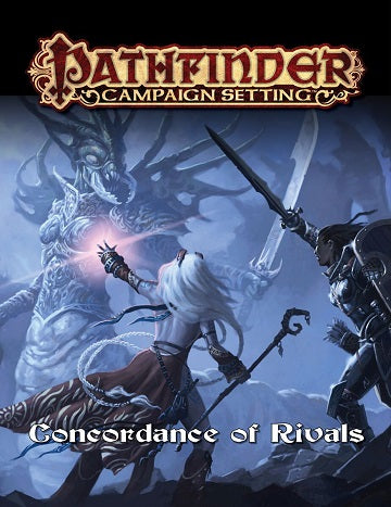 Pathfinder: Campaign Setting: Concordance of Rivals