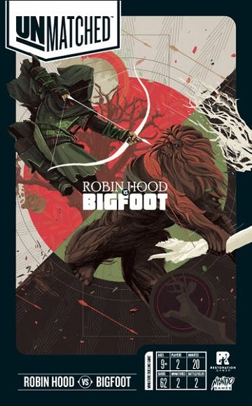 Unmatched: Robin Hood vs. Big Foot