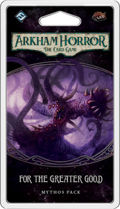 Arkham Horror: For the Greater Good
