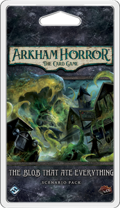 Arkham Horror: Blob That Ate Everything