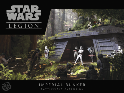 Star Wars Legion: Imperial Bunker