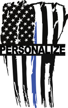 Load image into Gallery viewer, Personalized Vertical Tattered Thin Blue Line American Flag Custom Metal Wall Art