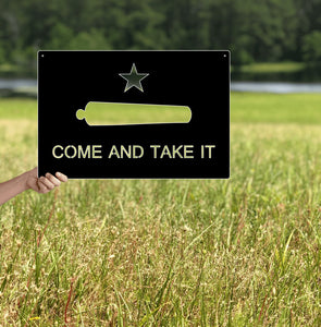 Come and Take it Metal Flag Custom Gun Metal Wall Art 24""