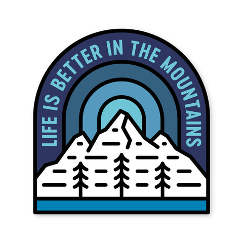 Fell - Life is Better Sticker - Cabin Fever Outfitters