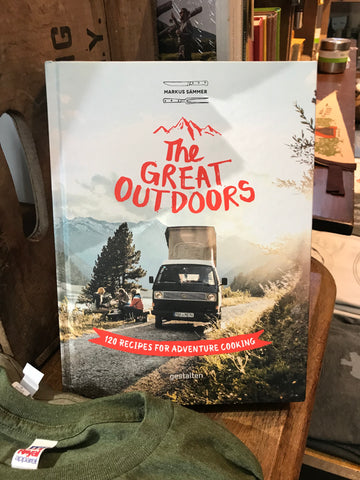 The Great Outdoors 120 Recipes for Adventure Cooking - Cabin Fever Outfitters