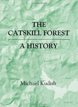 The Catskill Forest A History