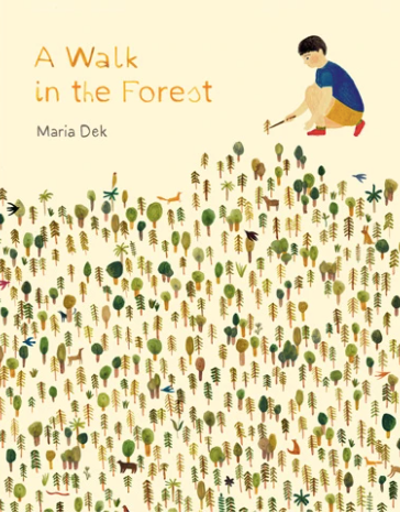 A Walk in the Forest by Maria Dek
