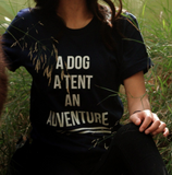 A Dog, A Tent, An Adventure Shirts - Cabin Fever Outfitters