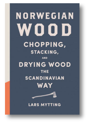 Norwegian Wood Chopping, Stacking, and Drying Wood the Scandinavian Way - Cabin Fever Outfitters