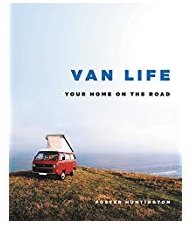 Van Life: Your Home on the Road - Cabin Fever Outfitters