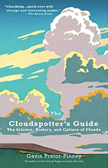 The Cloudspotter's Guide: The Science, History, and Culture of Clouds - Cabin Fever Outfitters